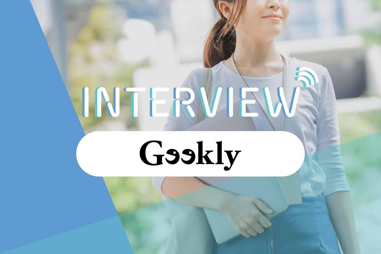【体験談インタビュー】求人豊富なギークリーでWebデザイナーへ<20代女性>